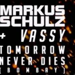 Markus Schulz & Vassy - Tomorrow Never Dies
