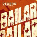 Deorro - Bailar (feat. Elvis Crespo)