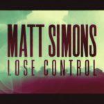matt-simons-lose-control
