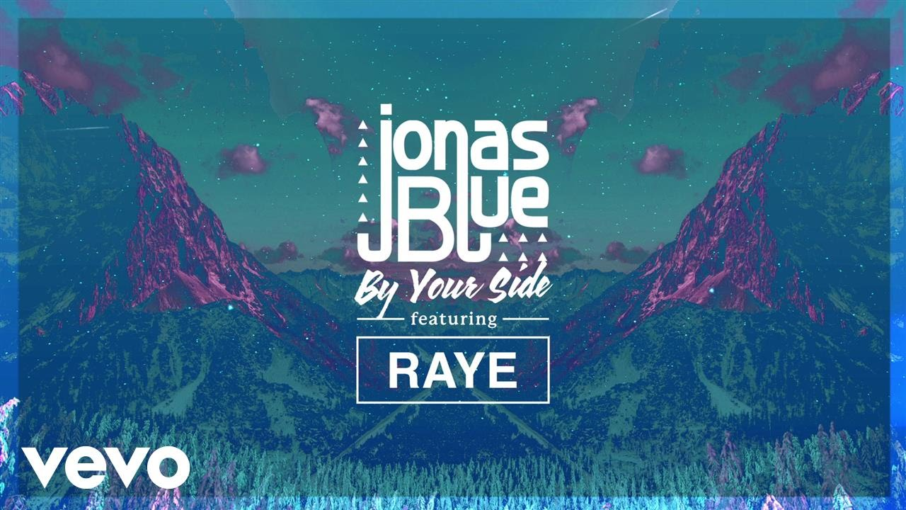 jonas blue feat raye by your side. Black Bedroom Furniture Sets. Home Design Ideas