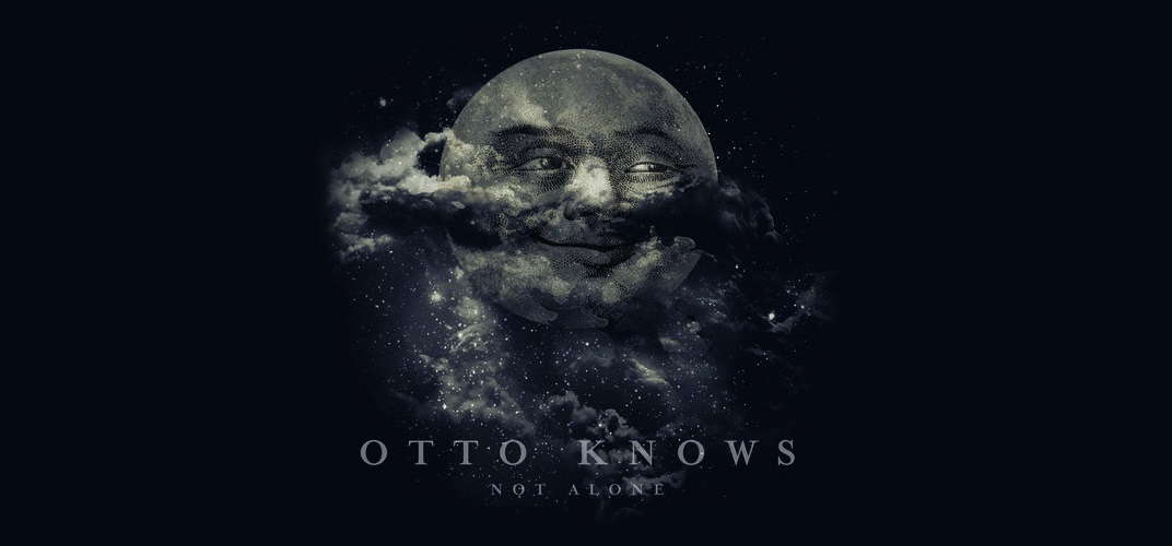 Otto Knows Not Alone Passioninside It