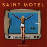 saint-motel-you-can-be-you