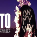 Tiesto feat. Bright Sparks - On My Way