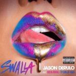 Jason Derulo - Swalla (feat. Nicki Minaj & Ty Dolla $ign)