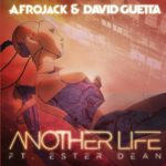 Afrojack & David Guetta con il Nuovo Singolo – Another Life !