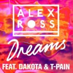 Alex Ross feat. Dakota, T-Pain – Dreams