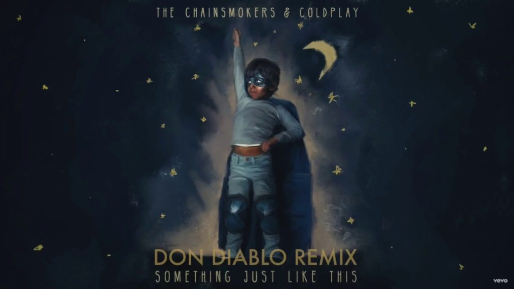 Chainsmokers & Coldplay – Something Just Like This –  il REMIX di DON DIABLO