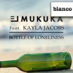 El Mukuka Feat. Kayla Jacobs – Bottle Of Loneliness (Filatov & Karas Remix)