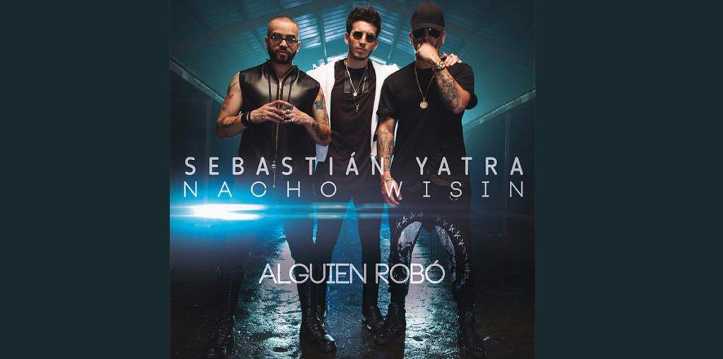 Sebastián Yatra feat. Wisin, Nacho – Alguien Robó