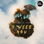 FAUL & WAD vs Avalanche City – I Need You