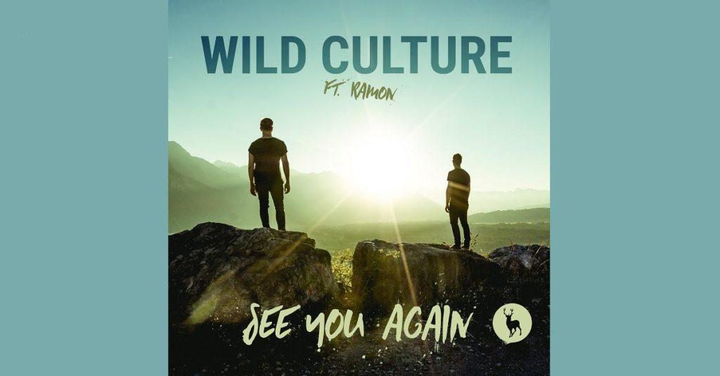 Il duo austriaco WILD CULTURE ritorna con SEE YOU AGAIN