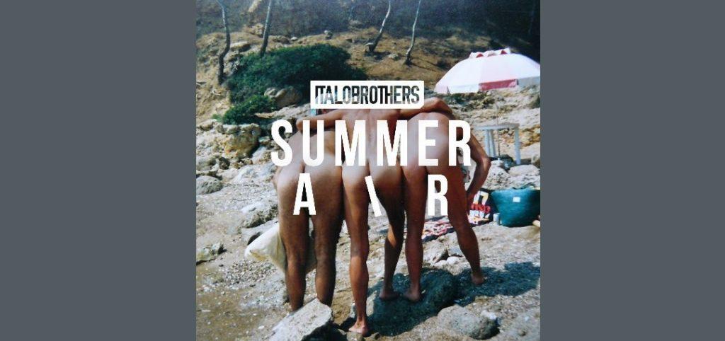 Italobrothers – Summer Air