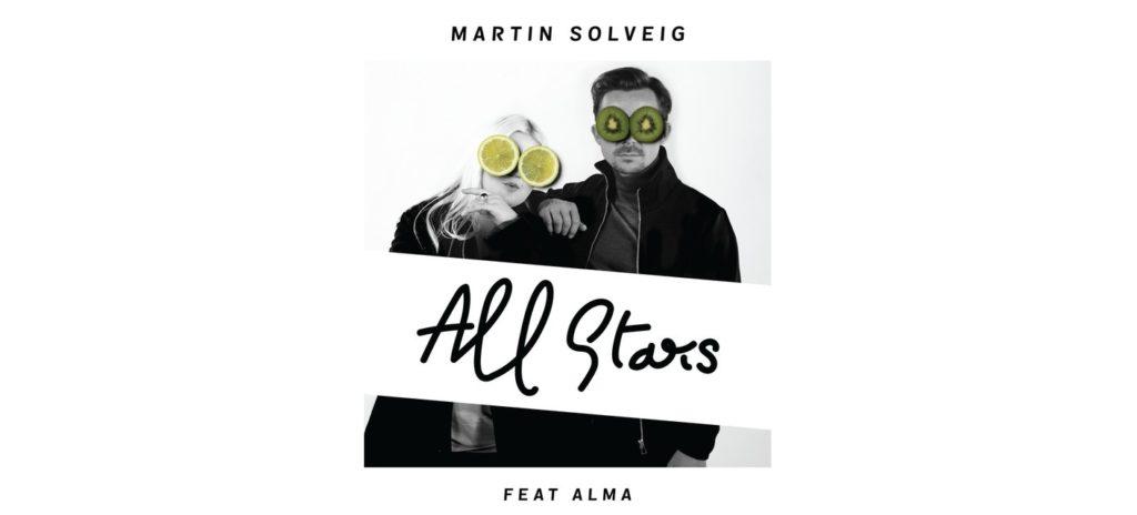 Martin Solveig ft. ALMA – All Stars