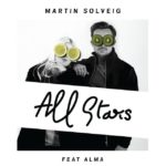 Martin Solveig ft. ALMA – All Stars