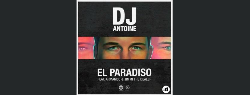 DJ Antoine feat. Armando & Jimmi The Dealer – El Paradiso