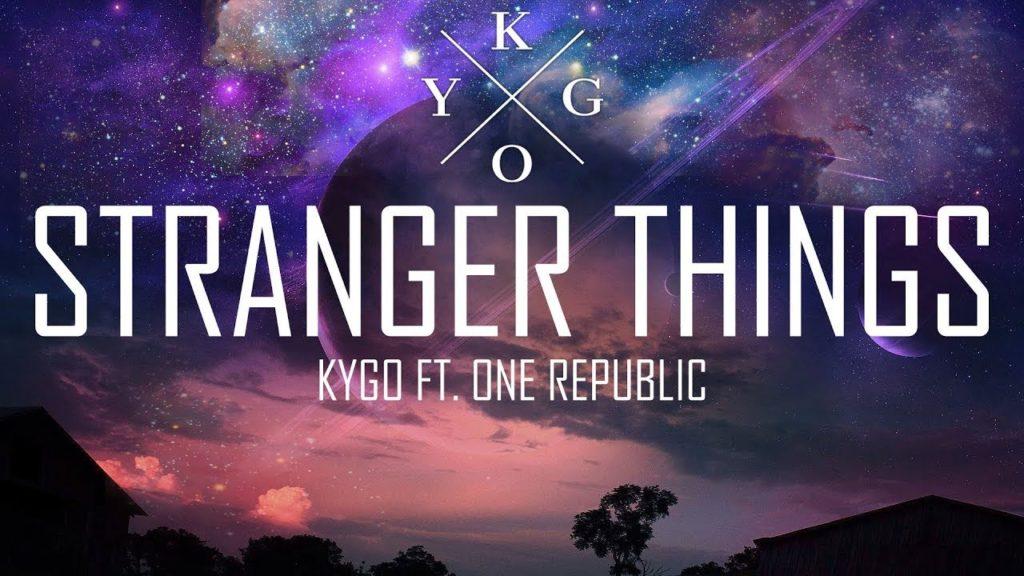 Kygo feat. OneRepublic – Stranger Things