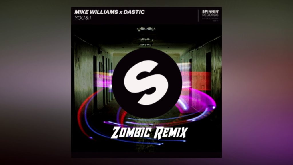 Mike Williams x Dastic – You & I