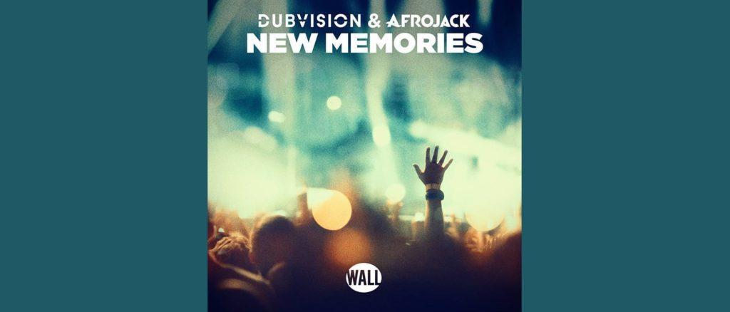 DubVision & Afrojack – New Memories