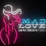 Sean Paul, David Guetta feat. Becky G – Mad Love [Nuovo Singolo]